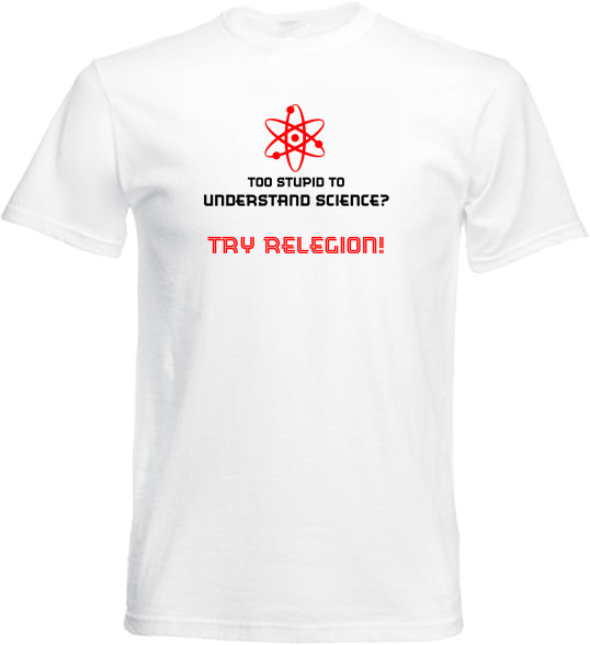 Tricou personalizat science try religion