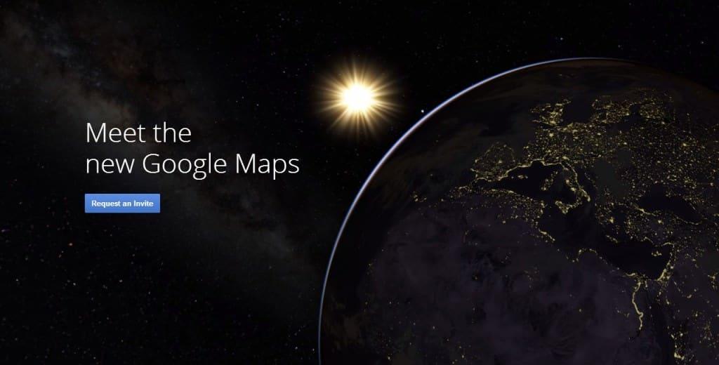 Invitatii Google Maps pentru versiunea nouă