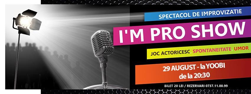 I'm Pro Show (29 august 2014)