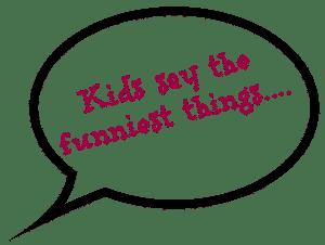 Din seria copiii spun lucruri trasnite