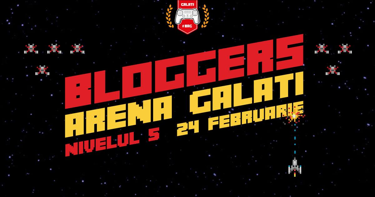 Bloggers Arena Galați Ediția 5 și Website NOU!