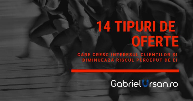14 tipuri de oferte care cresc interesul clientilor si scad riscul perceput de ei